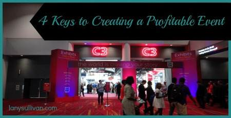 4 keys to creating a profitable event